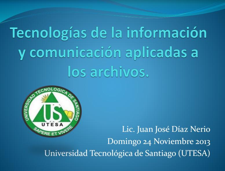 TIC's Aplicada a los Archivos